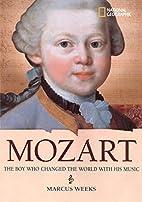 World History Biographies: Mozart: The Boy…