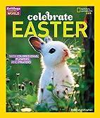 Holidays Around the World: Celebrate Easter:…
