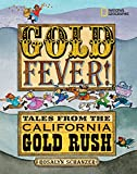Schanzer, Rosalyn: Gold Fever!: Tales from the California Gold Rush