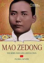 World History Biographies: Mao Zedong: The…