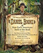 The Trailblazing Life of Daniel Boone and…