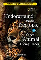 Underground Towns, Treetops, and Other…