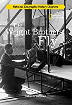 The Wright Brothers Fly by Robyn O'Sullivan
