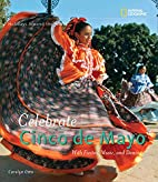 Holidays Around the World: Celebrate Cinco…