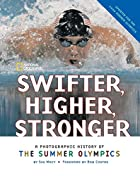 Swifter, Higher, Stronger: A Photographic…
