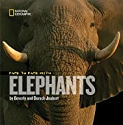 Face to Face With Elephants (Face to Face…