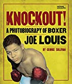 Knockout!: A Photobiography of Boxer Joe…