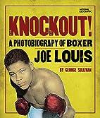 Knockout!: A Photobiography of Boxer Joe…