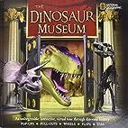 The Dinosaur Museum: An Unforgettable,…