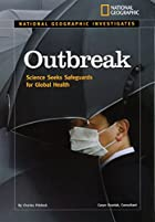 National Geographic Investigates: Outbreak:…