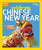 Holidays Around the World: Celebrate Chinese…