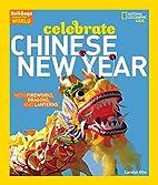 Holidays Around the World: Celebrate Chinese…
