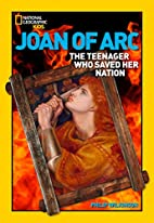 World History Biographies: Joan of Arc: The…