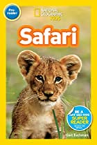 National Geographic Readers: Safari by Gail…