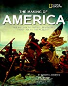 The Making of America Revised Edition: The…