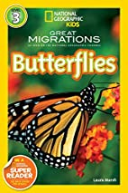 Great Migrations: Butterflies by Laura Marsh