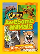 National Geographic Kids Awesome Animals:…