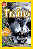 National Geographic Readers: Trains by Amy…