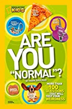 Are You Normal?: More Than 100 Questions…