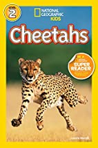 National Geographic Readers: Cheetahs by…