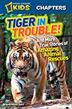 National Geographic Kids Chapters: Tiger in…