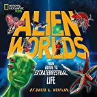 Alien Worlds: Your Guide to Extraterrestrial…