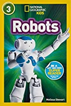 National Geographic Readers: Robots by…