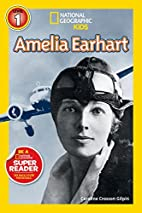 National Geographic Readers: Amelia Earhart…