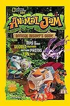 Animal Jam: Official Insider's Guide…