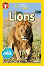 National Geographic Readers: Lions by Laura…