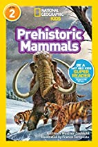 National Geographic Readers: Prehistoric…