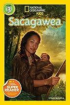 National Geographic Readers: Sacagawea…