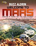 Welcome to Mars: Making a Home on the Red…