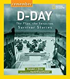 Remember D-Day: The Plan, the Invasion,…