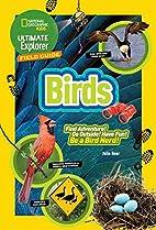 Ultimate Explorer Field Guide: Birds…