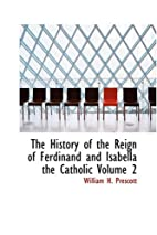 The History of the Reign of Ferdinand and…