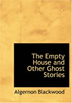 The Empty House and Other Ghost Stories by…