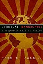 Spiritual Bankruptcy: A Prophetic Call to…