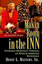 Makin' room in the inn : Christmas…