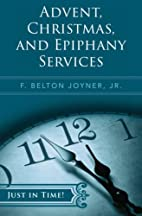 Just in Time! Advent, Christmas, and…
