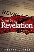What Does Revelation Reveal?: Unlocking the…
