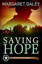 Saving Hope by Margaret Daley