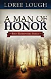 Loree Lough: A Man of Honor: First Responders Book #3