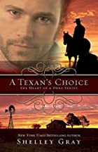 A Texan's Choice: The Heart of A Hero,…
