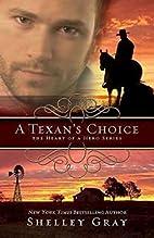 A Texan's Choice: The Heart of A Hero,…