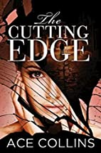 The Cutting Edge by Ace Collins