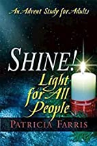 Shine! Light for All People: Scriptures for…