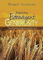 Practicing Extravagant Generosity: Daily…