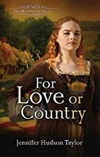 For Love or Country: The MacGregor Legacy -…