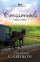Crossroads: Amish Roads Series - Book 2 by…